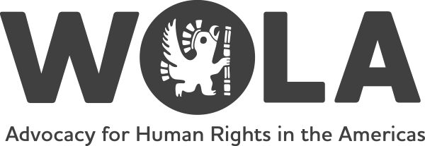 WOLA: Advocacy for Human Rights in the Americas